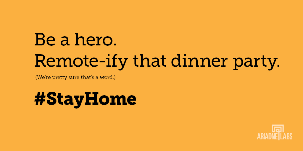 Be a hero. Remote-ify that dinner party. (We're pretty sure that's a word.) #StayHome